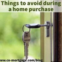 Things to Avoid During a Home Purchase
